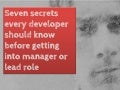 Seven secrets every developer should know before getting into manager or lead role