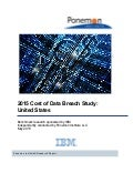 Cost of Data Breach Study in 2015 - United States - Presented by IBM and Ponomon Institute