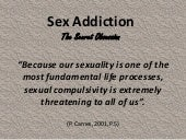 Sex Addiction - The Secret Obsession
