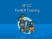 Sfcc forklift training final