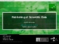 Publishing of Scientific Data  - Science Foundation Ireland Summit 2010