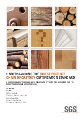 Understanding the Forest Product Chain of Custody Certification Standard White Paper