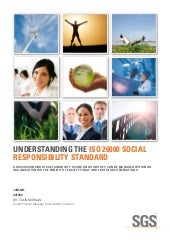 Understanding the ISO 26000 Social Responsibility Standard White Paper