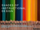 Shades of Instructional design