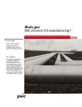 PwC Report: Shale gas, Still a boon to US manufacturing?