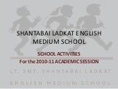 Shantabai ladkat english medium school yearly activities