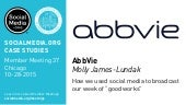 "AbbVie: How we used social media to broadcast our week of ""good works,"" presented by Molly James-Lundak"
