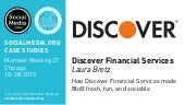 Discover: How Discover Financial Services made BtoB fresh, fun, and sociable, presented by Laura Bretz