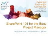 SharePoint 101 For The Busy Project...