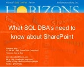 What SQL DBA's need to know about SharePoint