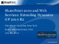 SharePoint 2010 and Web Services: Extending Dynamics GP 2010 R2