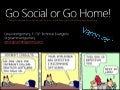 Go Social or Go Home - SharePoint Saturday Philly 2014