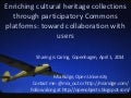 Sharing is caring keynote 'Enriching cultural heritage collections through a Participatory Commons'