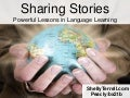 Sharing Stories: Powerful Lessons in Language Learning