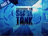 How to Survive the Shark Tank - Part 2 [Investor Tips] - #sharktank