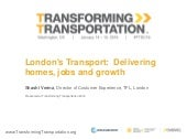 London's Transport:  Delivering  homes, jobs and growth - Transforming Transportation 2016