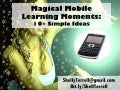 Magical Moments in Mobile Learning: 10+ Ideas