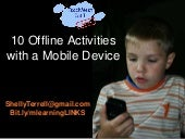 Offline Activities with a Mobile De...