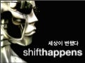 Shift Happens - Korean Version