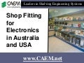 Shop Fitting for Electronics In Australia and USA