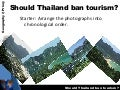 Should Thailand Ban Tourism
