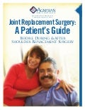 A Patient's Guide to Shoulder Surgery: St. Agnes Hospital