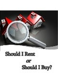 Should I Rent or Should I Buy?