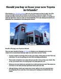 Should you buy or lease your new Toyota in Orlando?
