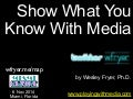Show What You Know With Media (Nov 2014)