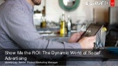 Show Me the ROI: The Dynamic World of Social Advertising