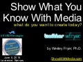 Show What You Know With Media (June 2015)