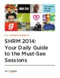 SHRM 2014: Your Daily Guide to the Must-See Sessions