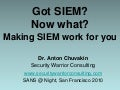 Got SIEM? Now what? Getting SIEM Work For You