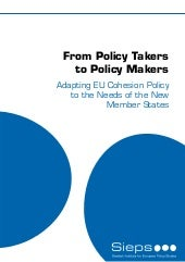 From Policy Takers to Policy Makers...