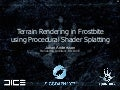 Terrain Rendering in Frostbite using Procedural Shader Splatting (Siggraph 2007)