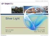 Silver Light for every one by Subodh