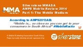 Silverstone MMA Mobile in South Africa 2014: Part 1 - the Mobile Medium