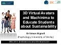 3D Virtual Avatars and Machinima to Educate Students about Sustainability