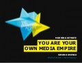 You Are Your Own Media Empire - Simon Dumenco
