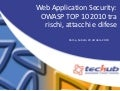 Web Application Security: OWASP TOP 10 2010 tra rischi, attacchi e difese