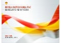 Royal Dutch Shell plc CFO Simon Henry - Barclays conference in New York, September 5, 2012
