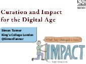 Curation and Impact for the Digital...