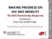 The WA partnership response to HIV