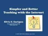 Simpler and better teaching with th...
