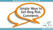 Simple Ways to Get Blog Post Comments