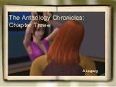 The Anthology Chronicles: Chapter T...