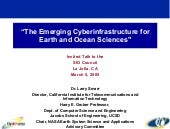 The Emerging Cyberinfrastructure fo...