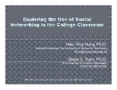 Exploring the Use of Social Networking In the College Classroom