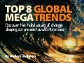6 mighty megatrends: The tidal waves of change shaping our lives