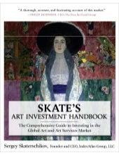 Skate's Art Investment Handbook: Th...